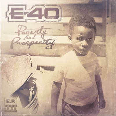 E-40 – Poverty And Prosperity EP (WEB) (2015) (FLAC + 320 kbps)