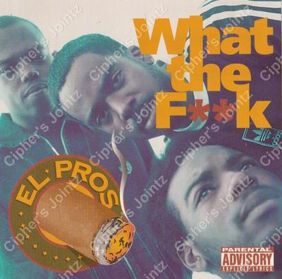 El Pros - What The Fk