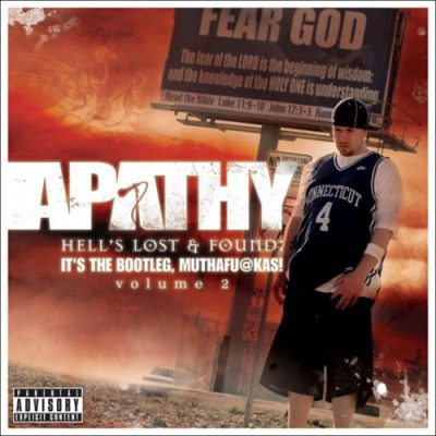 Apathy – Hells Lost And Found: It's The Bootleg, Muthafu@kas! Vol. 2 (2xCD) (2007) (FLAC + 320 kbps)