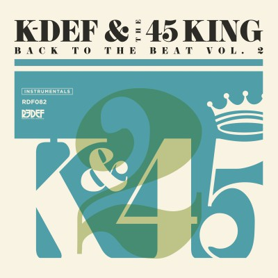 K-Def & The 45 King – Back To The Beat, Vol. 2 (WEB) (2015) (FLAC + 320 kbps)