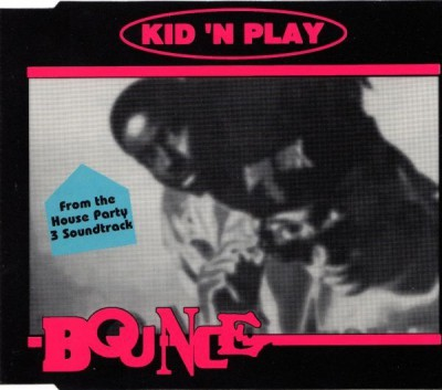 Kid 'N Play – Bounce (CDM) (1994) (320 kbps)