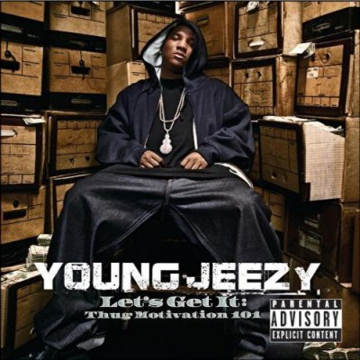 Young Jeezy – Let's Get It: Thug Motivation 101 (CD) (2005) (FLAC + 320 kbps)