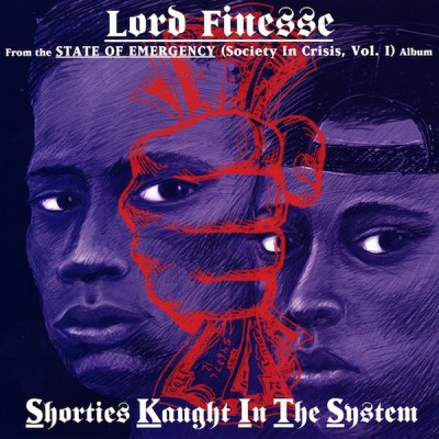Lord Finesse - Shorties Kaught In The System