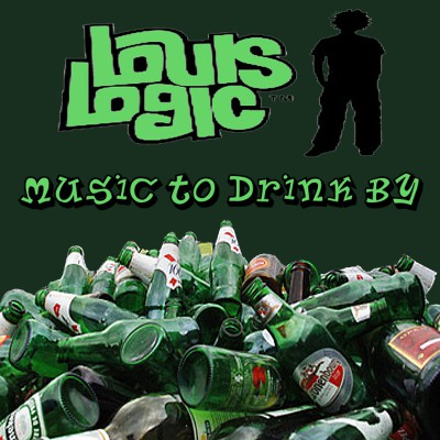 Louis Logic - Music To Drink By