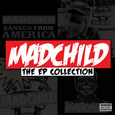 Madchild – The EP Collection (2012) (CD) (FLAC + 320 kbps)