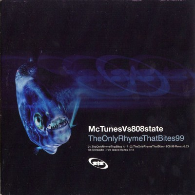 McTunes Vs 808 State - The Only Rhyme That Bites 99 (CD1)