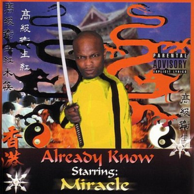 Miracle - Already Know