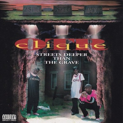 O.T.R. Clique - Streets Deeper Than the Grave