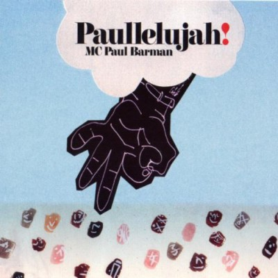 MC Paul Barman – Paullelujah! (CD) (2002) (FLAC + 320 kbps)