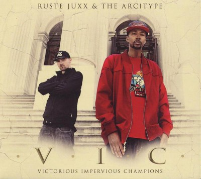 Ruste Juxx & The Arcitype – V.I.C. Victorious Impervious Champions (CD) (2012) (FLAC + 320 kbps)