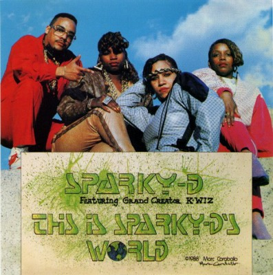 Sparky-D – This Is Sparky-D's World (Reissue CD) (1988-1997) (FLAC + 320 kbps)