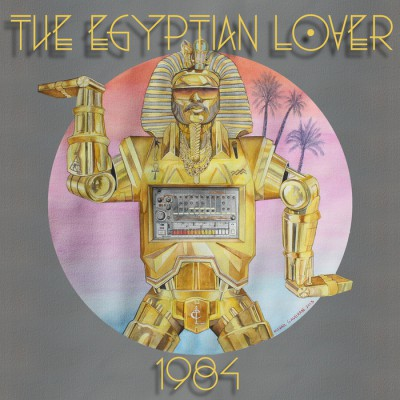 The Egyptian Lover - 1984
