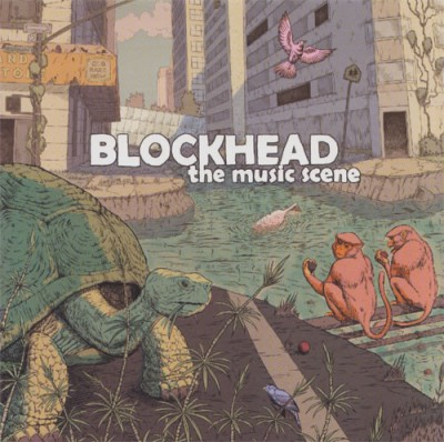 Blockhead – The Music Scene (CD) (2009) (FLAC + 320 kbps)
