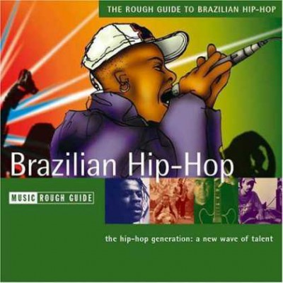 VA – The Rough Guide To Brazilian Hip-Hop (CD) (2004) (FLAC + 320 kbps)