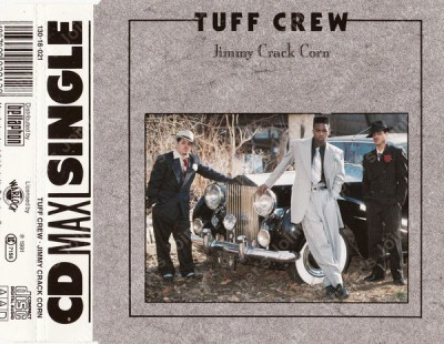 Tuff Crew – Jimmy Crack Corn (CDM) (1991) (320 kbps)