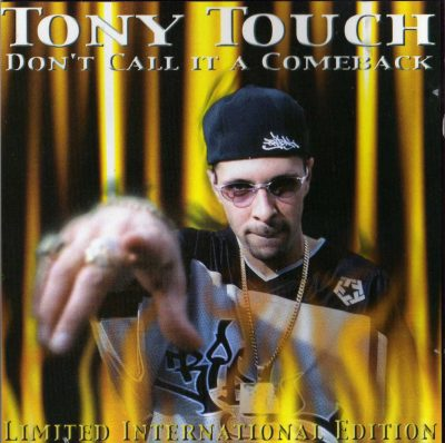 Tony Touch – #63 – Don't Call It A Comeback (2001) (CD) (FLAC + 320 kbps)