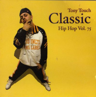 "Tony Touch – ""Classic"" Hip Hop Vol. 75 (2004) (CD) (FLAC + 320 kbps)"