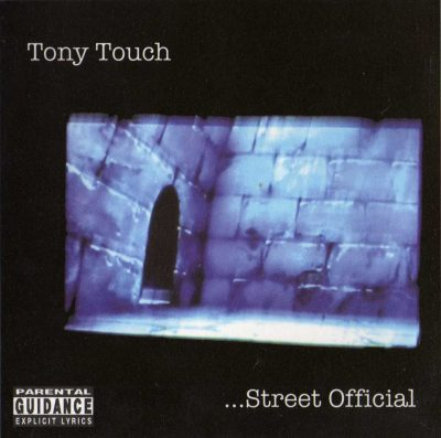 Tony Touch – #68 – Street Official (2002) (CD) (FLAC + 320 kbps)