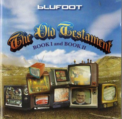 Blufoot – The Old Testament: Book I And Book II (2005) (2CD) (FLAC + 320 kbps)