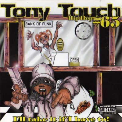 Tony Touch – #65 – I´ll Take It If I Have To! (2001) (CD) (FLAC + 320 kbps)