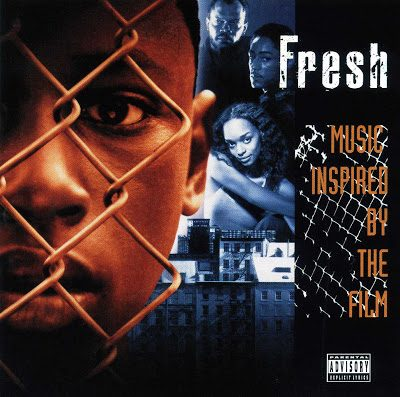 OST – Fresh: Music Inspired By The Film (CD) (1994) (FLAC + 320 kbps)