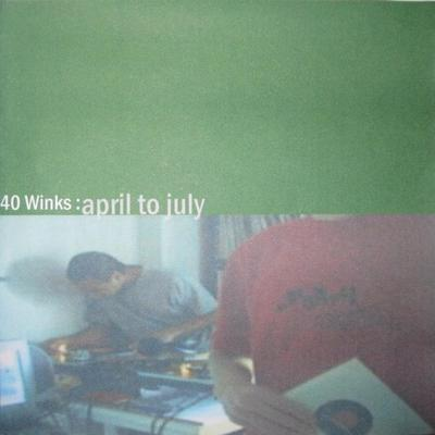 40 Winks – April To July (WEB) (2002) (FLAC + 320 kbps)