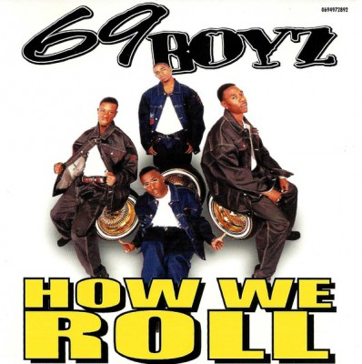 69 Boyz – How We Roll (CDM) (2000) (FLAC + 320 kbps)