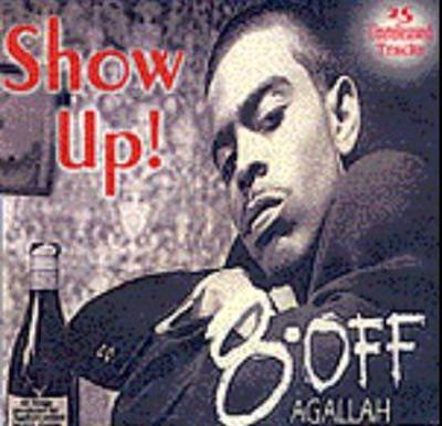Agallah – Show Up! (CD) (2002) (FLAC + 320 kbps)