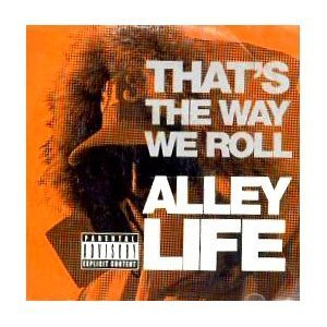 Alley Life – That's The Way We Roll (CDS) (2001) (320 kbps)