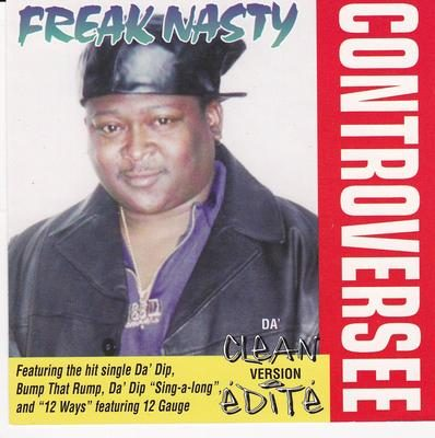 Freak Nasty – Controversee: Da' Clean Version (CD) (1997) (FLAC + 320 kbps)