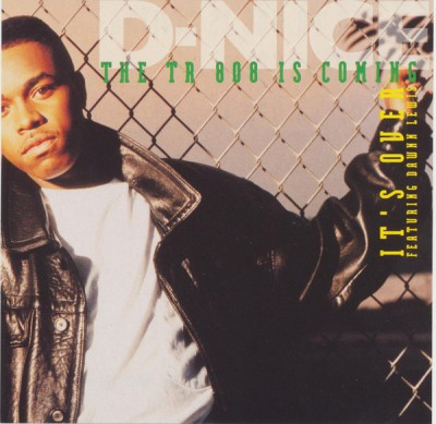 D-Nice – The TR 808 Is Coming (CDS) (1991) (320 kbps)