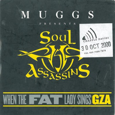 Muggs Presents Soul Assassins: GZA ‎– When The Fat Lady Sings (UK Promo CDS) (2000) (320 kbps)