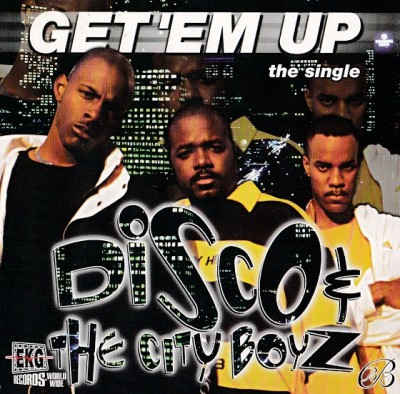 Disco And The City Boyz – Get 'Em Up (CDS) (1998) (320 kbps)