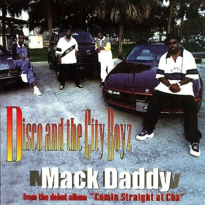 Disco & The City Boyz - Mack Daddy