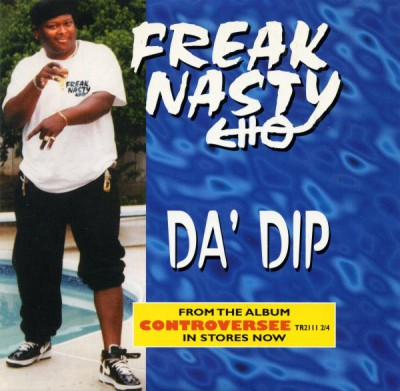 Freak Nasty - Da Dip