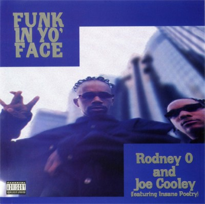 Rodney O & Joe Cooley / Insane Poetry – Funk In Yo' Face / You Better Ask Somebody (CDS) (1995) (320 kbps)