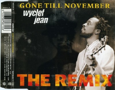 Wyclef Jean – Gone Till November (The Remix) (CDS) (1998) (FLAC + 320 kbps)