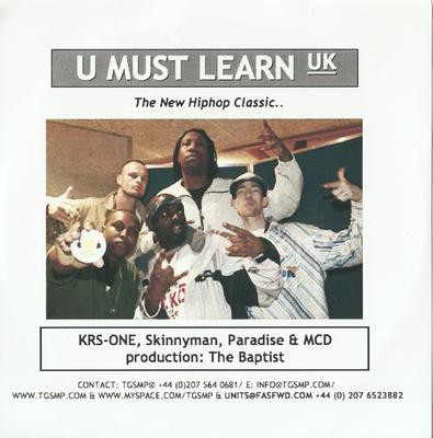 KRS-One, Skinnyman, Paradise & MCD – U Must Learn UK (Promo CDS) (2006) (FLAC + 320 kbps)