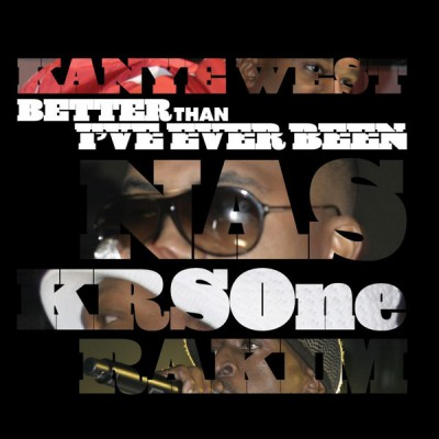 Kanye West / Nas / KRS-One / Rakim – Better Than I've Ever Been / Classic (VLS) (2007) (FLAC + 320 kbps)