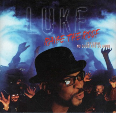 Luke – Raise The Roof (CDM) (1997) (FLAC + 320 kbps)