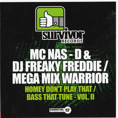 MC Nas-D & DJ Freaky Fred - Honey Don't Play That