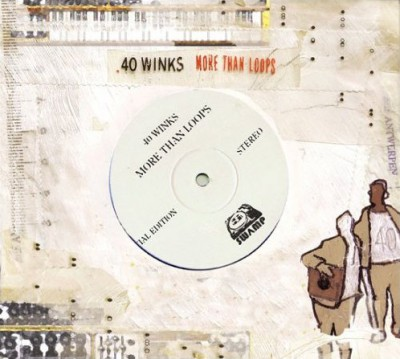 40 Winks – More Than Loops (Japan Edition CD) (2003-2005) (FLAC + 320 kbps)