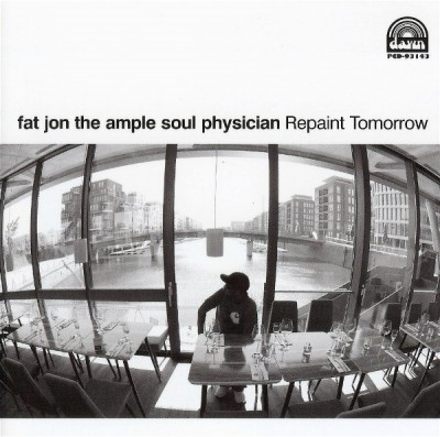 Fat Jon The Ample Soul Physician – Repaint Tomorrow (CD) (2008) (FLAC + 320 kbps)