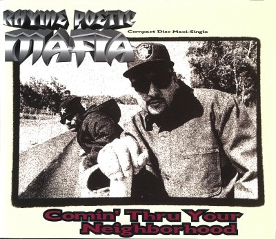 Rhyme Poetic Mafia – Comin' Thru Your Neighborhood (CDM) (1993) (FLAC + 320 kbps)