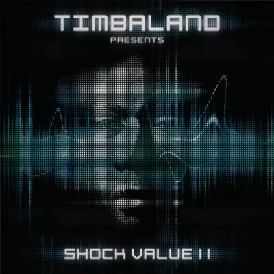 Timbaland – Shock Value II (CD) (2009) (FLAC + 320 kbps)
