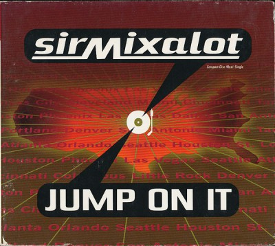 Sir Mix-A-Lot – Jump On It (CDM) (1996) (320 kbps)