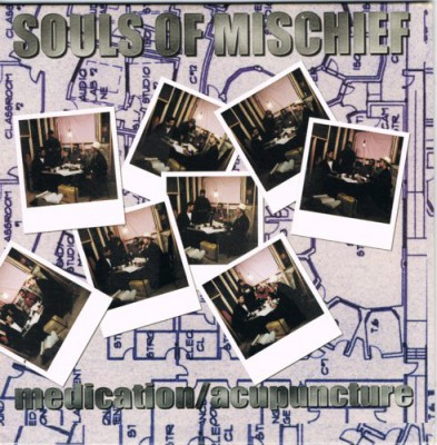 Souls Of Mischief – Medication / Acupuncture (CDS) (2000) (FLAC + 320 kbps)