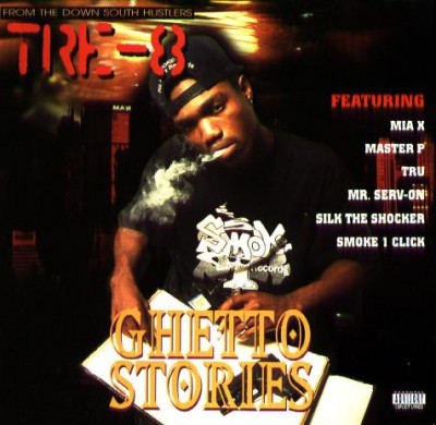 Tre-8 – Ghetto Stories (CD) (1995) (FLAC + 320 kbps)