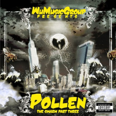 Wu Music Group - Pollen-The Swarm Part Three