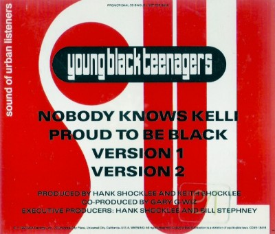 Young Black Teenagers - Nobody Knows Kelli
